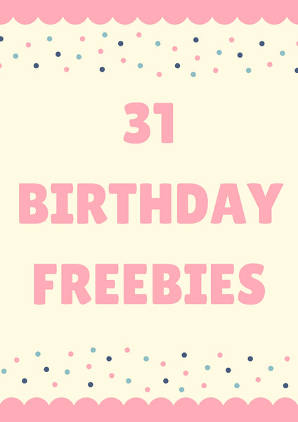 31 Birthday Freebies
