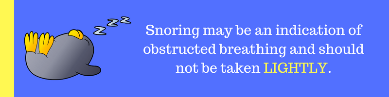 Snoring may be Obstructed Breathing