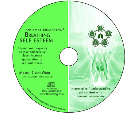 Breathing Self Esteem Exercise (Download) - Breathing.com