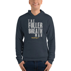 Unisex Fleece Pullover Hoodie - The Fuller Breath Man - Breathing.com