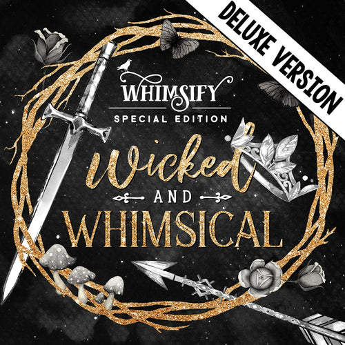 Wicked and Whimsical (Deluxe Version With Custom Funko Pop)