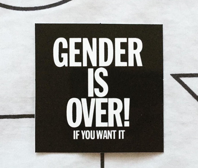 Gender is Over! Stickers (5)