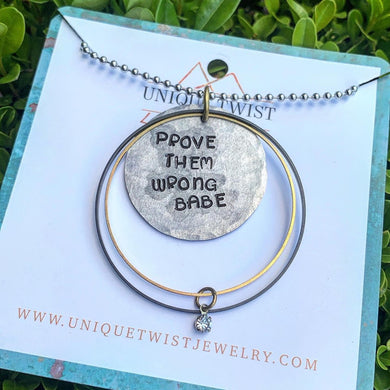 Prove Them Wrong Babe Necklace