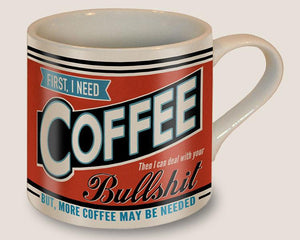 First I Need Coffee Mug