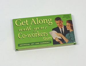 Get Along With Your Co-Workers Gum