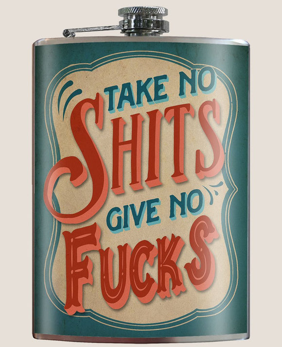 Take No Shits Give no Fucks Flask