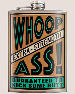 Extra Strength Whoop Ass Flask