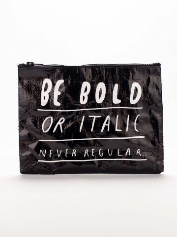 Be Bold Zipper Pouch