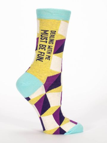 Dealing with Me Must Be Fun Women's Socks
