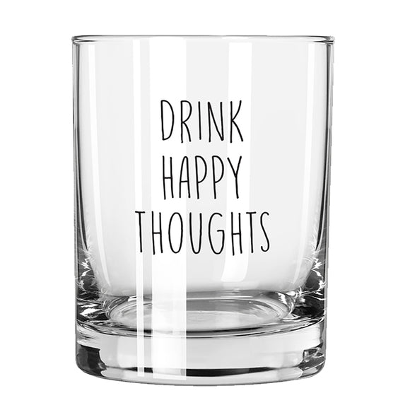 Drink Happy Thoughts Rock Glass