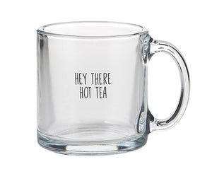 Hey There Hot Tea Mug