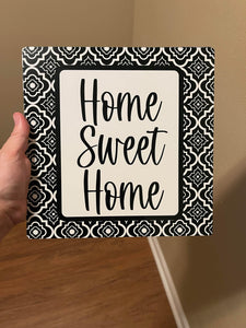 "Home Sweet Home Black/White Metal Sign 12""x12"" Wilshire Collections Exclusive Design - DecoExchange"