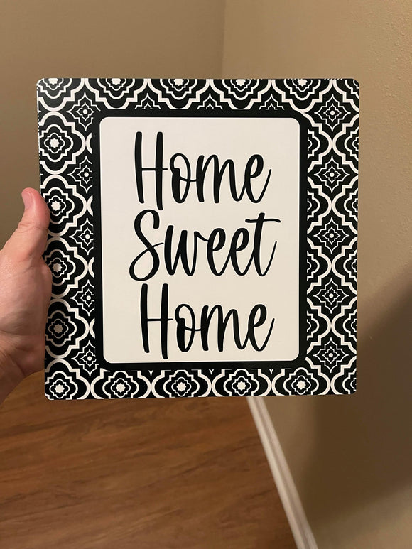 Home Sweet Home Black/White Metal Sign 12