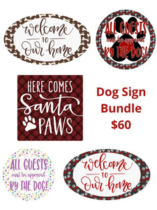Dog Sign Bundle