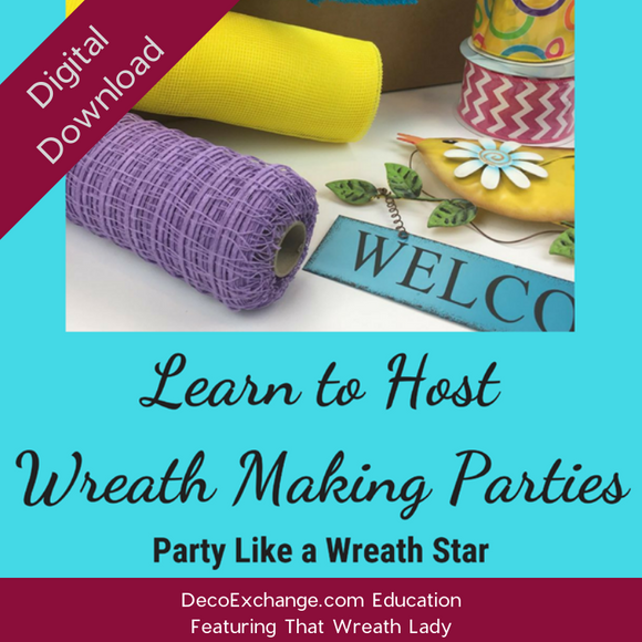 How To Host Wreath Parties - Party Like A Wreath Star Featuring That Wreath Lady
