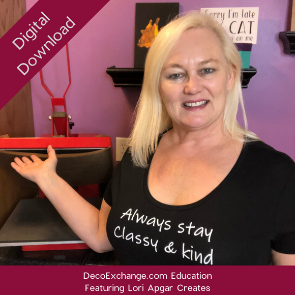 Heat Press 101 Featuring Lori Apgar Creates