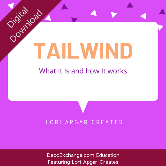 Tailwind: What it is and how it works Featuring Lori Apgar Creates - DecoExchange