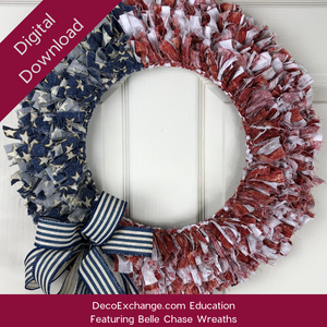 DIY Patriotic Rag Wreath Tutorial Featuring Belle Chase Wreaths - DecoExchange