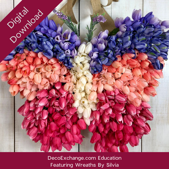 Tulip Butterfly Tutorial Featuring Wreaths By Silvia