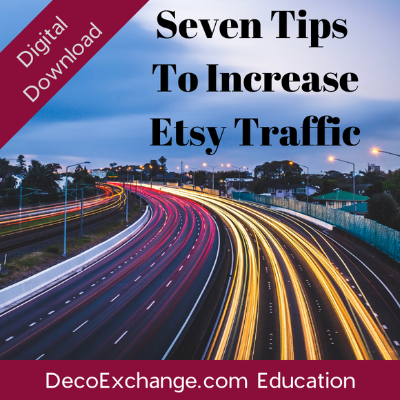 Seven Ways To Increase Etsy Traffic