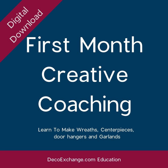 First Month Creative Coaching - DecoExchange