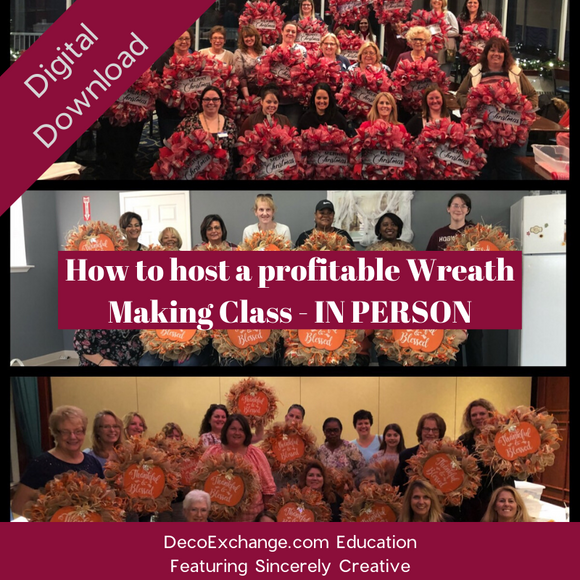 How to Host Wreath Classes, In-Person Featuring Sincerely Creative - DecoExchange