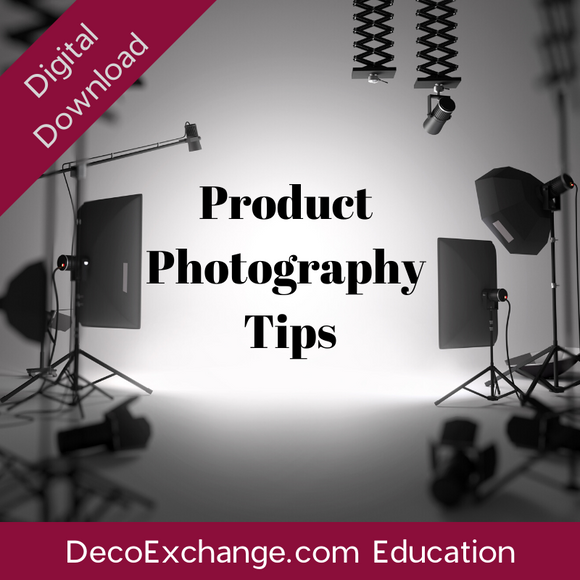 Product Photography Tips - DecoExchange