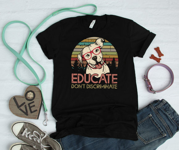 Educate Don't Discriminate Unisex Jersey Short Sleeve Tee - DecoExchange
