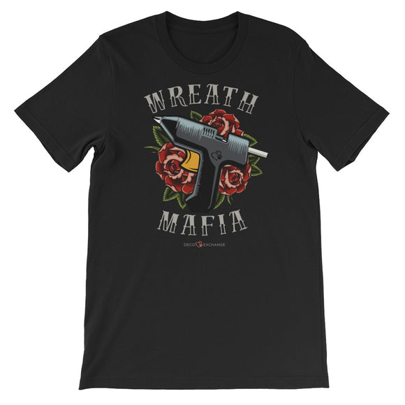 Wreath Mafia - Short-Sleeve Unisex T-Shirt - DecoExchange