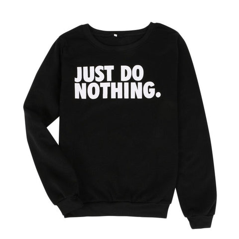 📍 JUST DO NOTHING PULLOVER HOODIE