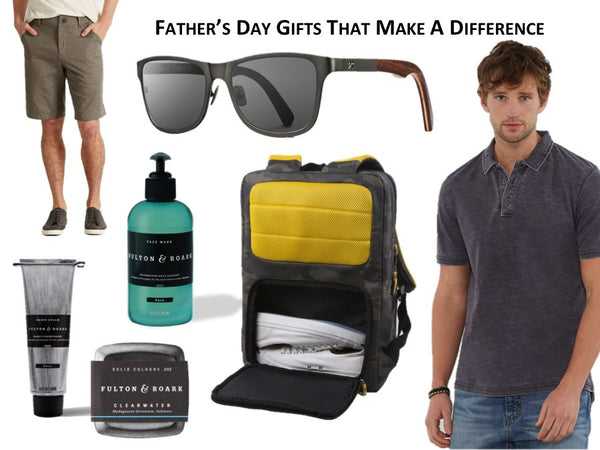 Father's Day Gifts That Make A Difference