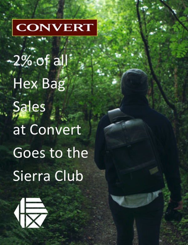 Support the Sierra Club When You Buy Hex Backpacks and Bags from Convert