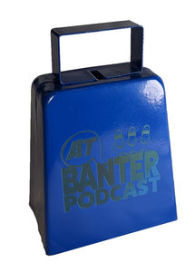 AT Banter Podcast Cowbell