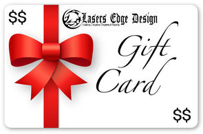 Gift Cards - Laser's Edge Design RD