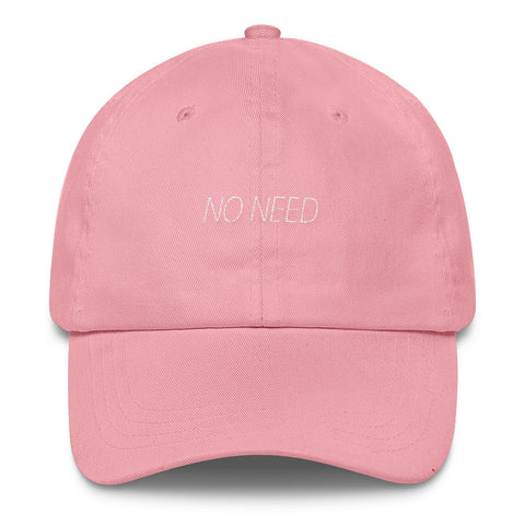 No Need Dad Cap - Rare Norm