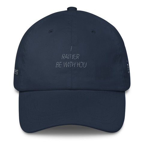 I Rather be with you Cap