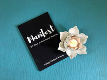 Manifest: 30 Days of Intentional Mantras by Kelley Carboni-Woods