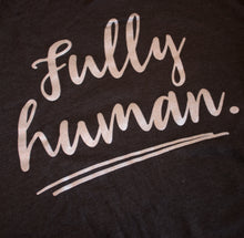 Fully Human Hoodie (avail. in S, 3X)