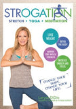 Strogation - Stretch, Yoga, Meditation - Larysa Didio