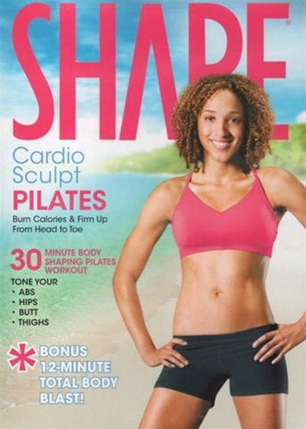 Shape Cardio Sculpt Pilates DVD - Lizbeth Garcia