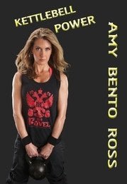 Kettlebell Power DVD - Amy Bento Ross