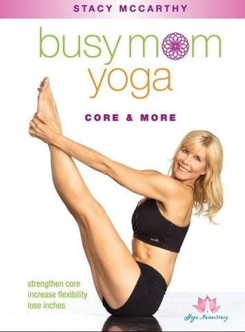 Busy Mom Yoga Core & More DVD - Stacy McCarthy