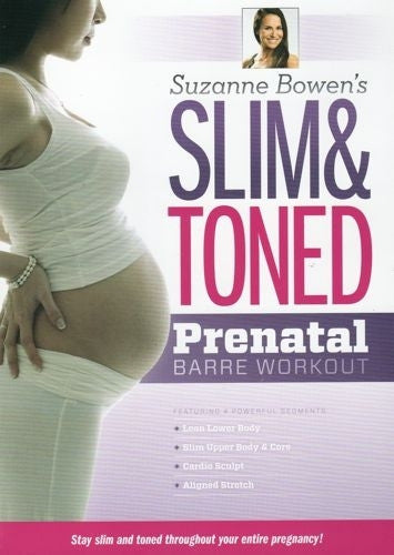 Slim and Toned Prenatal Barre Workout - Suzanne Bowen