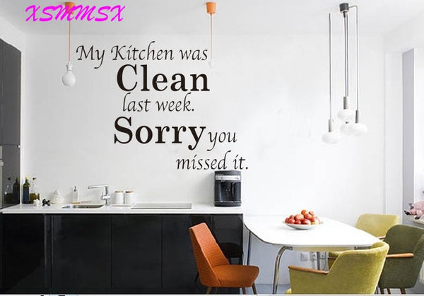 My Kitchen Was Clean Quote Word Wall Sticker