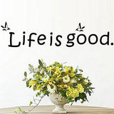 "New Design ""Life Is Good"" Wall Sticker"