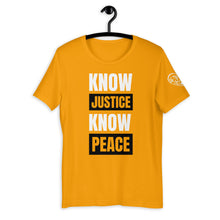 Load image into Gallery viewer, Know Justice, Know Peace Unisex T-Shirt