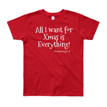 Load image into Gallery viewer, All I want for Xmas... Youth T-Shirt