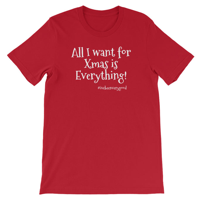 All I want for Xmas... Women's T-Shirt