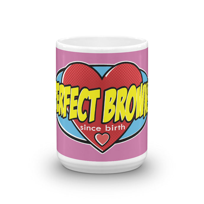 Perfect Brown! Hero Mug