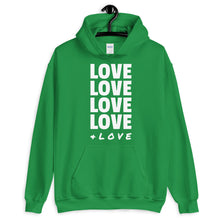 Load image into Gallery viewer, LOVE LOVE LOVE LOVE + LOVE Adult Hoodie